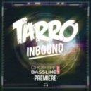Tarro - Inbound (Original mix)