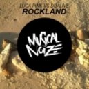Luca Pink vs Dualive - Rockland (Original Mix)