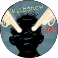 WithShow  -  Relax my friends # 002 ()