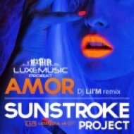 Sunstroke Project - Amor (DJ Lil\'M Remix)