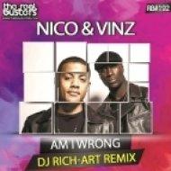Nico & Vinz - Am I Wrong (DJ Rich-Art Remix)