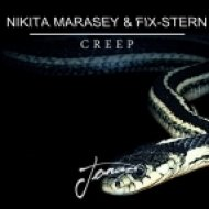 Nikita Marasey & Fix-stern - Creep (Original Mix)