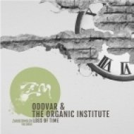 Oddvar, The Organic Institute - Loss Of Time (Original Mix)
