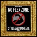Rae Sremmurd - No Flex Zone (Styles&Complete Remix)