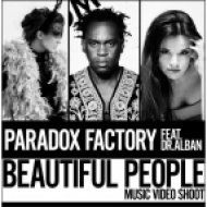 Paradox Factory feat. Dr. Alban - Beautiful People (H2_Project Remix)
