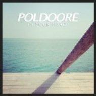 Poldoore - In Your Head (Original mix)