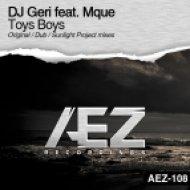 DJ Geri feat. Mque - Toys Boys (Sunlight Project Remix)