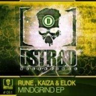 Rune, Elok & Kaiza - Mindgrind (Original mix)