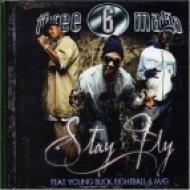 Three Six Mafia - Stay Fly (Original mix)