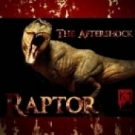 The Aftershock - Raptor (Original Mix)
