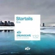 Startails - Eos (Original Mix)