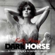 Katy Perry - Dark Horse (DJ Dima House & DJ Altuhov Remix)