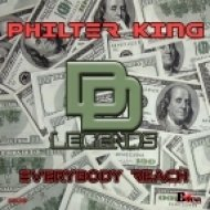 PHILTER KING - Everybody Reach (Original Mix)