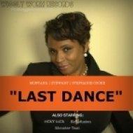 Montana & Stewart & Stephanie Cooke - Last Dance (RiCkY InCh Vocal Mix)