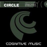 Dave Gluskin - Circle (DJ Rob-E Remix)