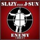 Slazy ft. J-Sun - Enemy (Axel F) (Original mix)