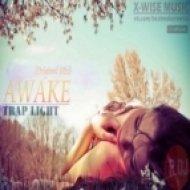 X-Wise - Awake (Original Mix)