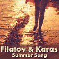 Filatov & Karas - Summer Song (Ramzeess Remix)