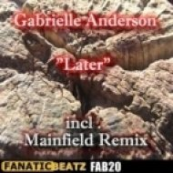Gabrielle Anderson - Later (Mainfield Remix)
