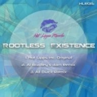 Hot Lipps Inc. - Rootless Existence (Ali Black Rework)