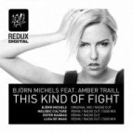 Bjoern Michels feat. Amber Traill - This Kind Of Fight (Original mix)