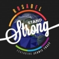Rosabel, Jeanie Tracy - Stand Strong (Pagano Remix)