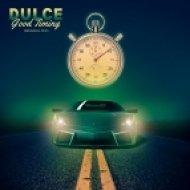 Dulce - Good Timing (Original mix)