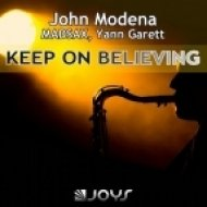 John Modena, Yann Garett, Madsax - Keep On Believing (Club Extended)