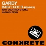 Gardy - Baby I Got It (KaiMack Remix)