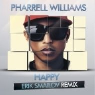 Pharrell Williams - Happy (Erik Smailov Remix)