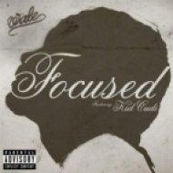 Wale - Focused (feat. Kid Cudi)