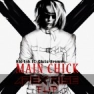 Kid Ink feat. Chris Brown - Main Chick (Apex Rise Flip)