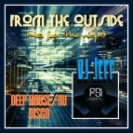 dj Jeff (FSi) - From the outside (prelude mix)