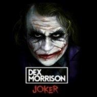 Dex Morrison - Joker (Original Mix)