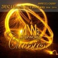 Zirenz & Aurosonic - You Fade Away 2008 (Robbie Van Doe & Oliver Lewin Remix 2008) (Robbie Van Doe & Oliver Lewin Remix 2008)
