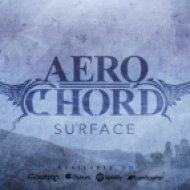 Aero Chord - Surface (Agressi Remix)