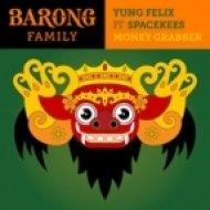 Yung Felix  feat. Spacekees - Money Grabber (Original mix)
