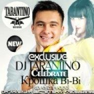 Dj Tarantino ft. Крошка Bi-Bi - Celebrate (Сover Zhi-Vago)