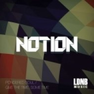 NotioN - Give The Time, Some Time (Original Mix)