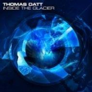 Thomas Datt feat. Cat Martin - Inside the Glacier (Original Mix)
