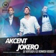 Akcent - Jokero (DJ Vertuga & DJ Romash Reboot) (DJ Vertuga & DJ Romash Reboot)