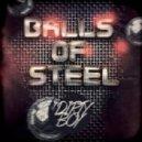 Dirty Boy - Balls of Steel (Original mix)