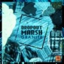 Dropout Marsh - Quartz (Original Mix)