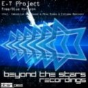 E.T Project - Blue Horizon (Estigma Remix)