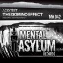 Acid Test - The Domino Effect (Daniel Skyver Remix)