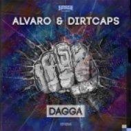 Dirtcaps, Alvaro - Dagga (Original Mix)