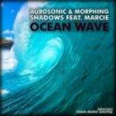 Aurosonic & Morphing Shadows feat. Marcie - Ocean Wave (Edu Vocal Mix)