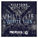 Vicetone feat. Chloe Angelides - White Lies (Original mix)