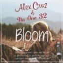The Paper Kites - Bloom (Alex Cruz & No One 32 Bootleg) (Alex Cruz & No One 32 Bootleg)