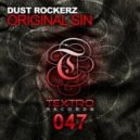 Dust Rockerz - Original Sin (Tech-House Mix)